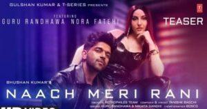 nach-meri-rani-lyrics-guru-randhawa