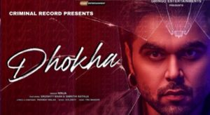 Dhokha Lyrics – Ninja