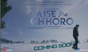 aise-na-chhoro-guru-randhawa